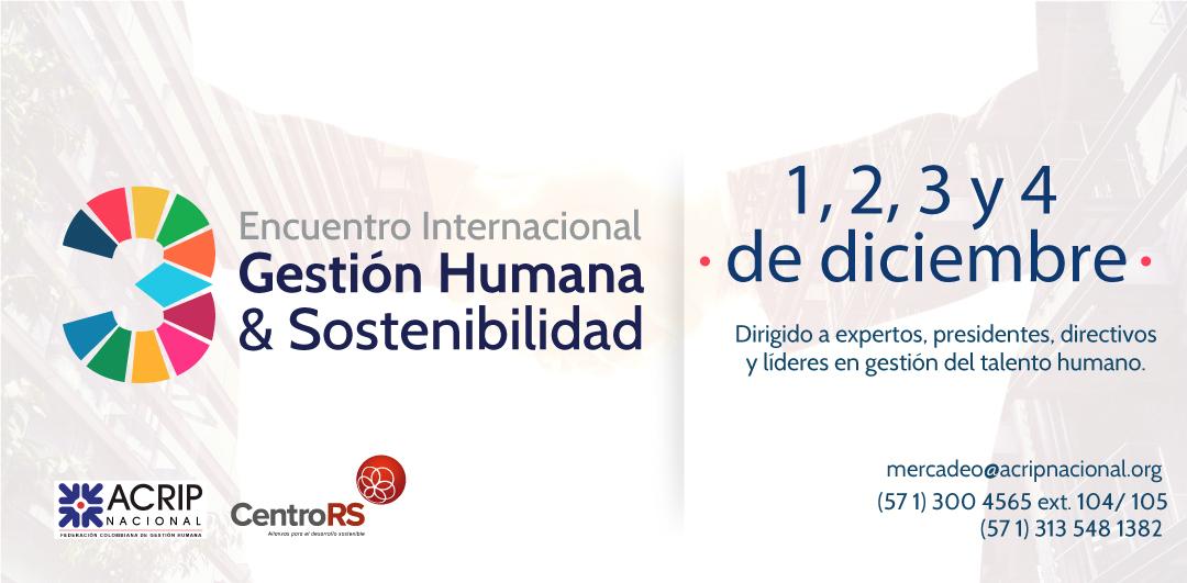 3° Encuentro Internacional de Gestión Humana y Sostenibilidad